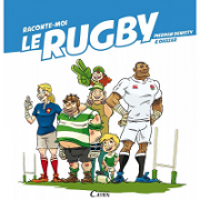 raconte-moi-le-rugby